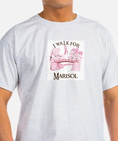 I walk for Marisol (bridge) T-Shirt