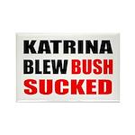 Katrina Blew, Bush Sucked Rectangle Magnet