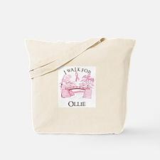 I walk for Ollie (bridge) Tote Bag