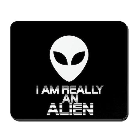 I am really an alien