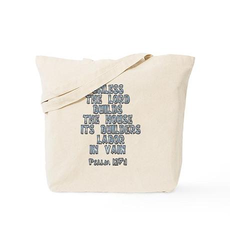 Psalm 127:1 Tote Bag