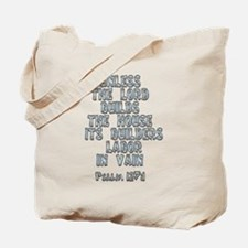 Psalm 127:1 Tote Bag