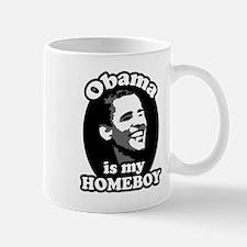 """Obama is my Homeboy"" Mug"
