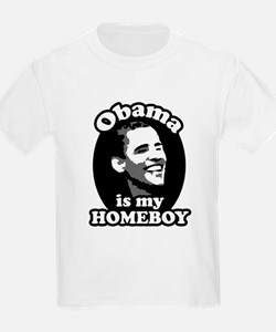 """""""Obama is my Homeboy"""" T-Shirt"""