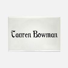 Tauren Bowman Rectangle Magnet