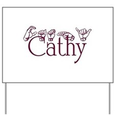 Cath=660033 Yard Sign