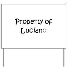 Funny Luciano Yard Sign