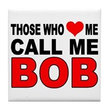 LOVE BOB Tile Coaster