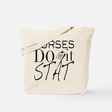 Nurses Do It Stat Tote Bag