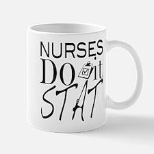 Nurses Do It Stat Mug