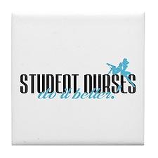 Student Nurses Do It Better! Tile Coaster