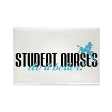 Student Nurses Do It Better! Rectangle Magnet
