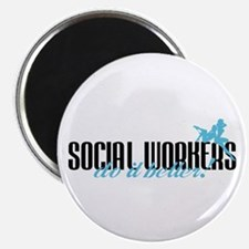 Social Workers Do It Better! Magnet