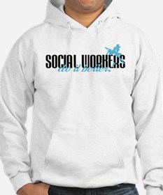 Social Workers Do It Better! Hoodie
