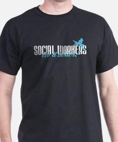 Social Workers Do It Better! T-Shirt