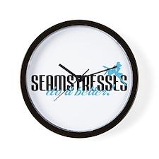 Seamstresses Do It Better! Wall Clock