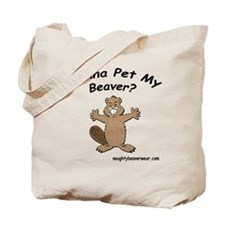 Wanna Pet My Beaver Tote Bag