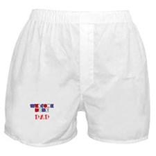 Welcome Home Dad (stars) Boxer Shorts