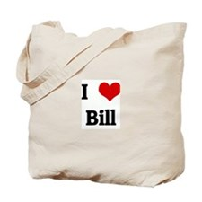 I Love Bill Tote Bag