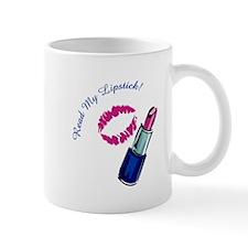 Read My Lipstick! Mug