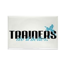 Trainers Do It Better! Rectangle Magnet