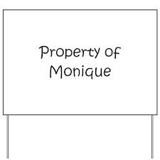 Cute Monique name Yard Sign