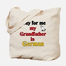 Pray for me my grandfather is German Tote Bag
