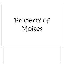Unique Moises Yard Sign