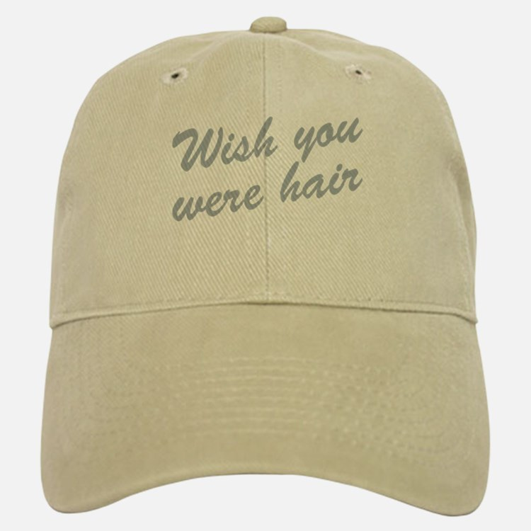 Wish You Were Hair Baseball Baseball Cap