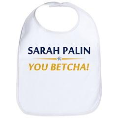 Palin - You Betcha! Bib