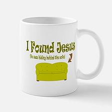 I Found Jesus behind the sofa Mug