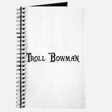 Troll Bowman Journal