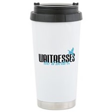 Waitresses Do It Better! Travel Mug