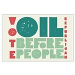 Oil Before People Poster (Large)