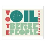 Oil Before People Poster (Small)