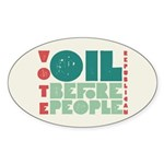 Oil Before People Oval Bumper Sticker