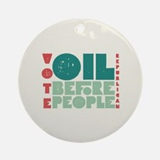 Oil Before People Keepsake Ornament (Round)