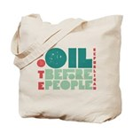 Oil Before People Tote Bag