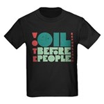Oil Before People Kids T-Shirt (Dark)