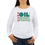 Oil Before People Women's Long Sleeve T-Shirt