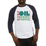Oil Before People Baseball Jersey