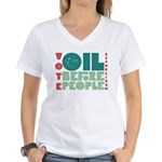 Oil Before People Women's V-Neck T-Shirt