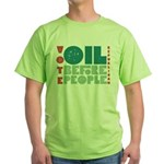 Oil Before People T-Shirt (Green)