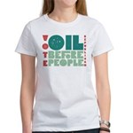 Oil Before People Women's T-Shirt