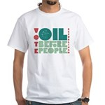 Oil Before People Tee Shirt (White)