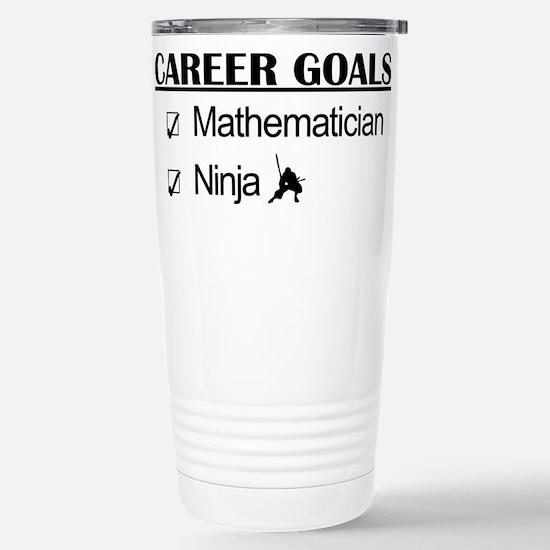 Mathematician Career Goals Ninja Stainless Steel T