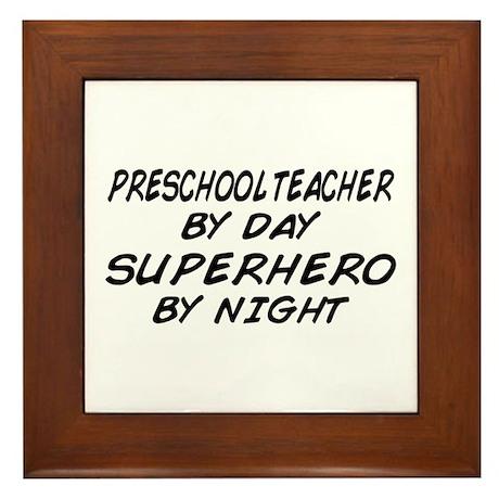 Preschool Teacher Superhero by Night Framed Tile