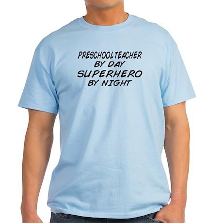 Preschool Teacher Superhero by Night Light T-Shirt