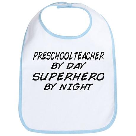Preschool Teacher Superhero by Night Bib