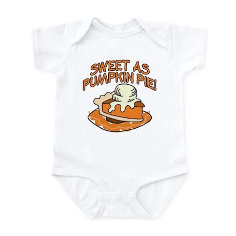 SWEET AS PUMPKIN PIE! Infant Bodysuit